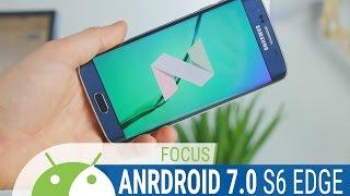 Android 7.0 Nougat per Samsung Galaxy S6 e S6 Edge, le novità dell'aggiornamento