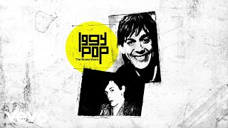 Iggy Pop - Dum Dum Boys (Alternative Mix / Audio)