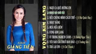 [Audio] Album VỌNG KIM LANG - Giáng Tiên