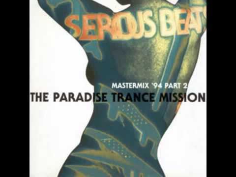 Serious Beats Mastermix 94 Part 2   The Paradise Transmission