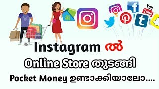 How to create a instagram online shop  malayalam   Online money tips