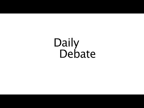 Daily Debate E 20: National Forest Service
