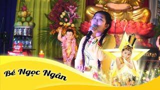 Về Lại Quan Âm | Bé Ngọc Ngân hát cúng dường Phật đản tại chùa Ngọc Long - Thanh Hóa