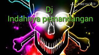 Download Dj indahnya pemandangan (enak remix ) Mp3