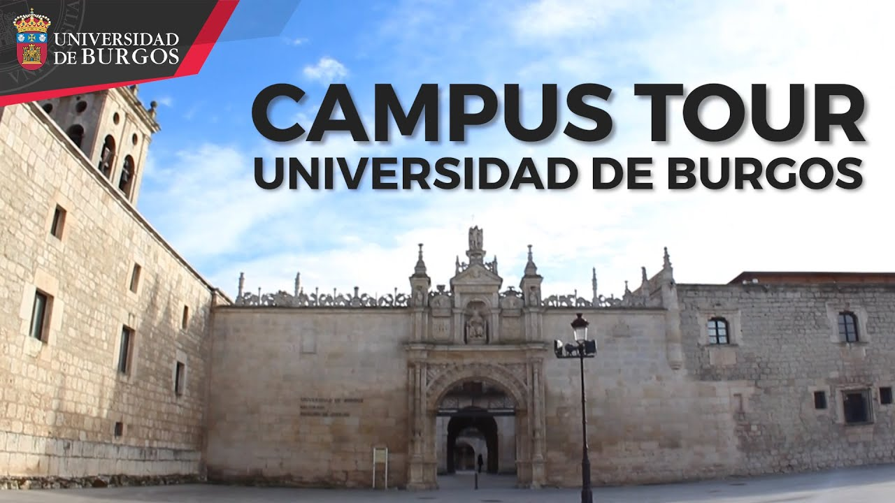 CAMPUS TOUR. Universidad de Burgos