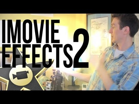 iMovie 11 Special Effects - Cool Media