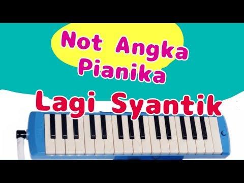 LAGI SYANTIK - NOT ANGKA PIANIKA - Siti Badriah