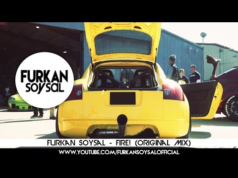 Furkan Soysal - Fire!