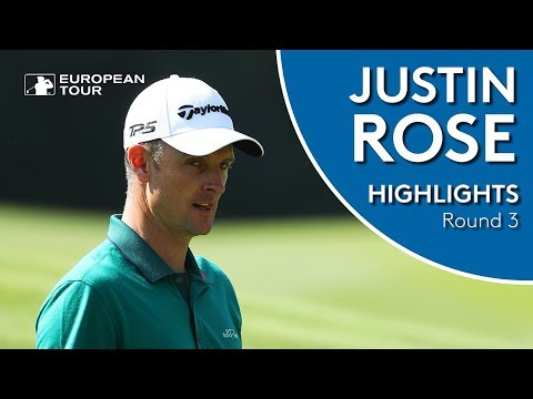 Justin Rose Highlights | Round 3 | 2018 WGC-HSBC Champions