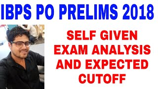LIVE IBPS PO SELF GIVEN EXAM ANALYSIS AND EXPECTED CUTOFF