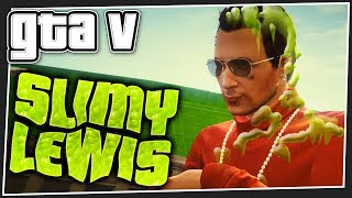 SLIMY LEWIS | GTA 5 Online