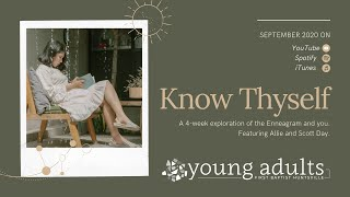 Know Thyself: Week Two, Enneagram 8, 9, and 1