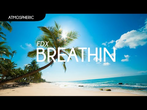 EDX - Breathin' (Original Mix)