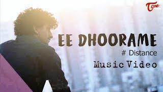 EE DHOORAME | Latest Telugu Music Video 2019 | By Rohan Dark | Sam Sowrabh | TeluguOne
