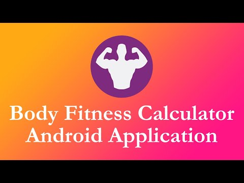 Body Fitness Calculator - Android Application - Tutorial Video thumbnail