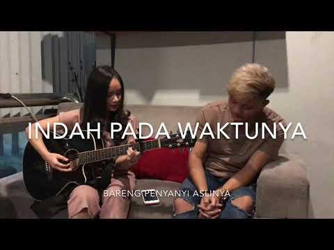 Indah Pada Waktunya - Chintya Gabriella Feat Rizky Febian