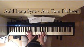 Auld Lang Syne   Jazz piano Arrangement