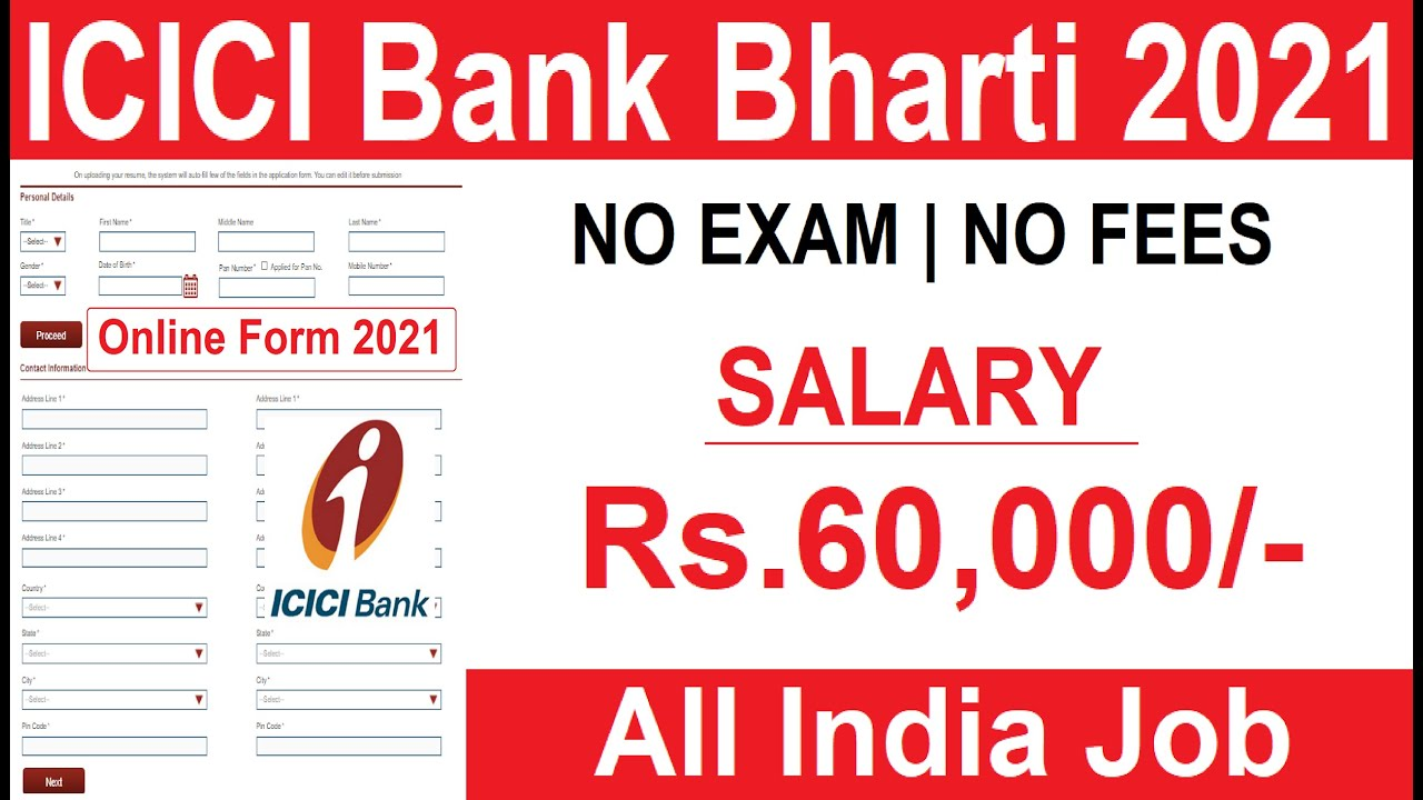 ICICI Bank Recruitment 2021   ICICI Bank Vacancy 2021   Work From Home Jobs   Govt Jobs Aug 2021