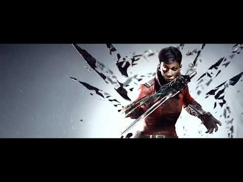 Dishonored: Death of The Outsider - Credits Soundtracks