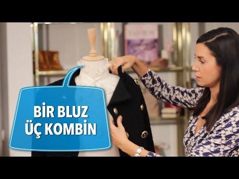 Bir Bluz Üç Kombin  | Stil Önerileri  | Ahu Yağtu