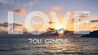 Poli Genova - Perfect love [Official Video]