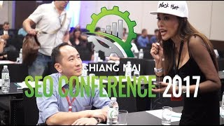 Chiang Mai SEO Conference 2017 - Attendee Interviews