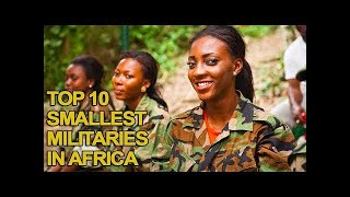 Top 10 Airlines - Top 10 Smallest Militaries in Africa 2017 List