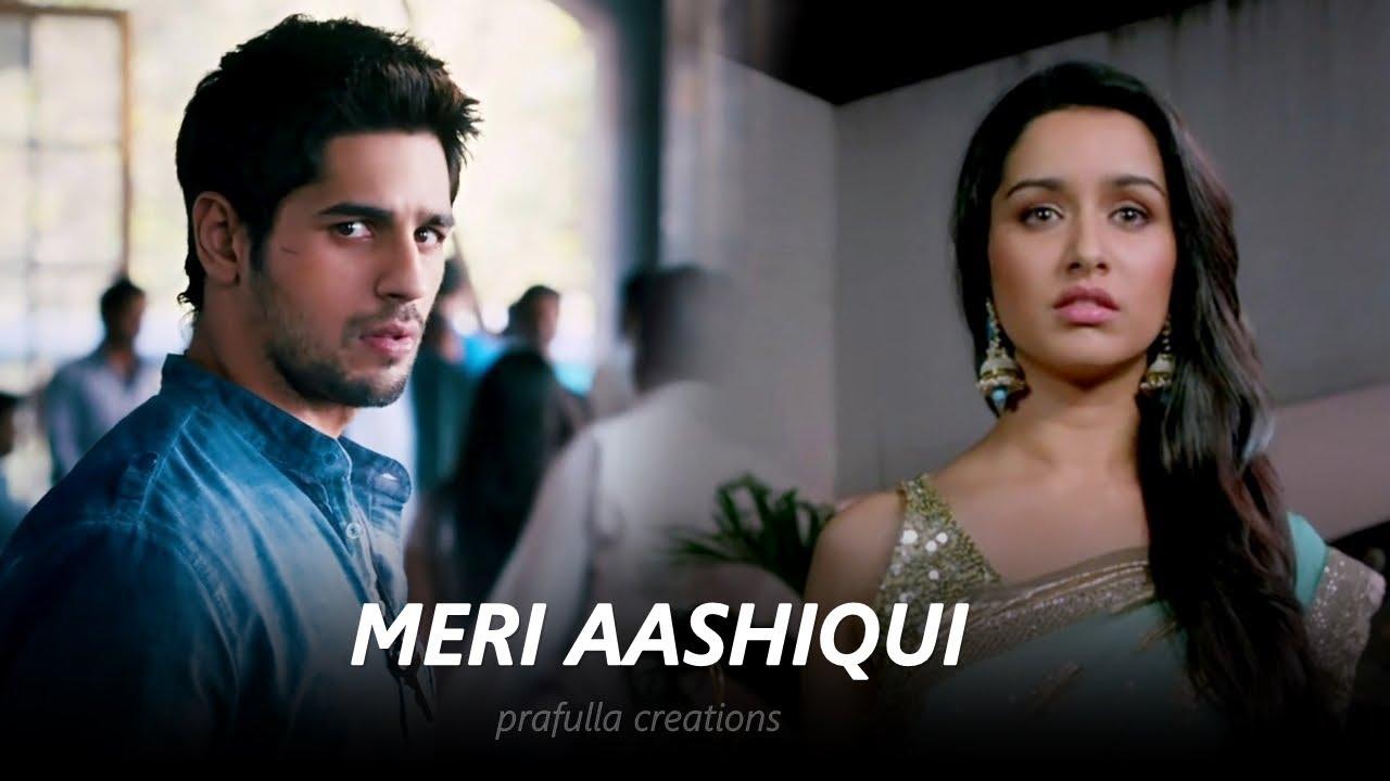 Download Meri Aashiqui - Sidharth & Shraddha | Aashiqui 3 Concept | #SidShra VM | Ek Villain | Mohit Suri