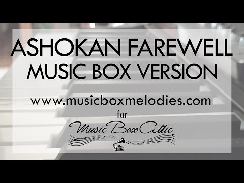 Ashokan Farewell by Jay Ungar & Molly Mason - Music Box Version