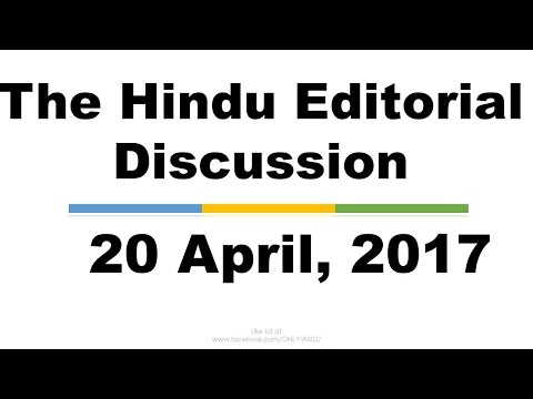 Hindi,20 April, 2017 The Hindu Editorial Discussion, NPA,IMD,IR,OBOR,