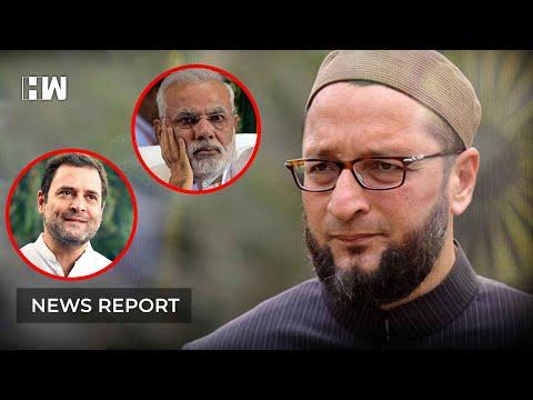 ओवैसी का पीएम मोदी पर हमला, राहुल गांधी के सामने रखी चुनावी गठबंधन की बड़ी शर्त