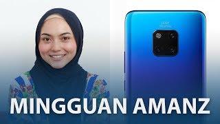 Mingguan Amanz - Huawei Mate 20 Malaysia, Adobe Max 2018, Apple iPhone XS Malaysia