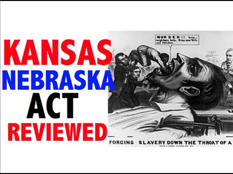 Kansas-Nebraska Act Reviewed