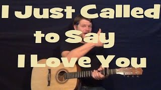 I Just Called to Say I Love You (Stevie Wonder) Easy Guitar Lesson Strum Chord How to Play Tutorial
