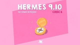 HERMES 9.10, CZĘŚĆ 6 - Bajkowisko.pl - bajka dla dzieci (audiobook)