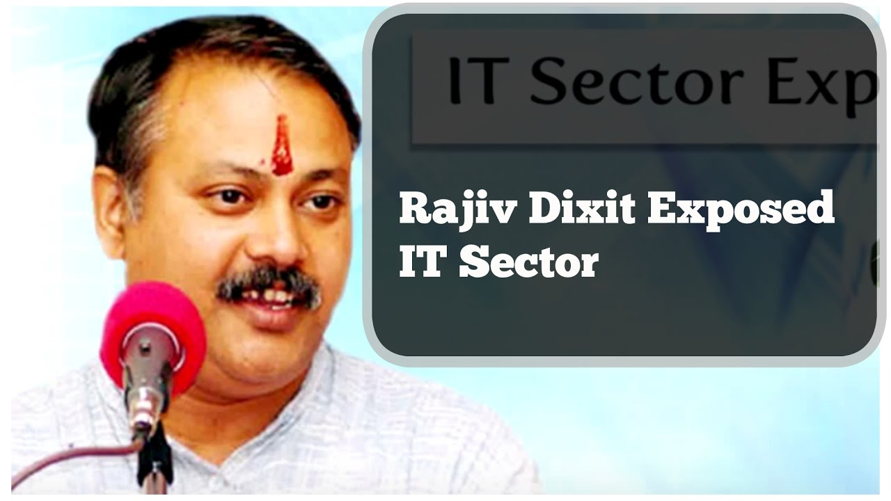IT Sector Exposed By Rajiv Dixit   Must see video for all Software engineer