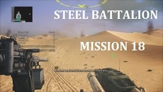 Steel Battalion H A  Mission 18