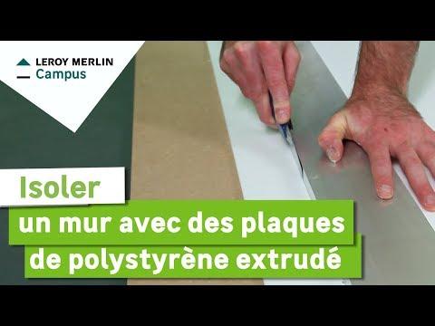 Isoler Des Murs Avec Des Plaques De Polystyrene Extrudé