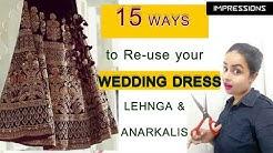 15 Ways to re-style your wedding dress| Anarkali | Lehanga| In Hindi| English Subtitles