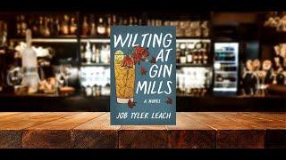 Wilting at Gin Mills Book Trailer