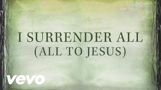 casting crowns i surrender all all to jesus