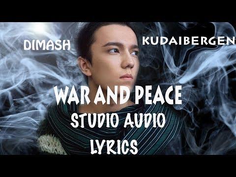 Dimash    WAR & PEACE /ВОЙНА И МИР (AUDIO+LYRICS)/АУДИО+ТЕКСТ ПЕСНИ - FAN TRIBUTE