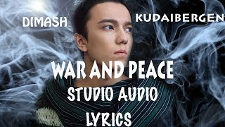 Dimash || WAR & PEACE /ВОЙНА И МИР (AUDIO+LYRICS)/АУДИО+ТЕКСТ ПЕСНИ - FAN TRIBUTE