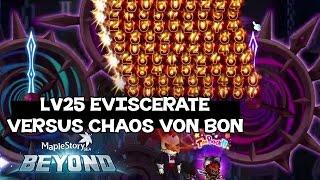 MapleStorySEA Beyond: Lv25 Eviscerate versus Chaos Von Bon, Shadower 5th Job Skill Showcase ~!