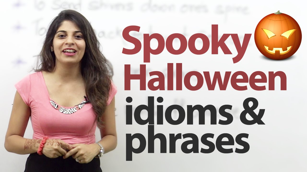 Spooky Halloween Idioms and Phrases - English Vocabulary Lesson ...