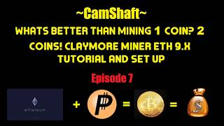 Whats better than mining 1 crypto coin? Claymore Dual Miner ETH 9.X quick Tutorial setup