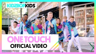KIDZ BOP Kids - One Touch (Official Music Video) [KIDZ BOP 2020]