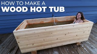 I made a WOOD HOT TUB out of 2x6s