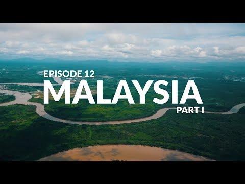 EP12 - MALAYSIA Part I