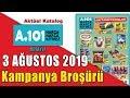 A101 3 AĞUSTOS 2019 CUMARTESİ KATALOĞU - A101 MARKET 3 - 9 AĞUSTOS KAFTANIN YILDIZLARI